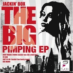 JACKIN BOX - The Big Pimpin EP (Front Cover)