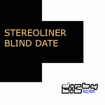 STEREOLINER - Blind Date (Front Cover)