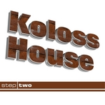 VARIOUS - Kolosshouse Step Two (Front Cover)