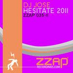 Hesitate 2011