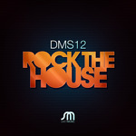 DMS12 - Rock The House (Front Cover)