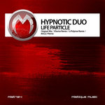 HYPNOTIC DUO - Life Particle (Front Cover)