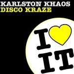 KARLSTON KHAOS - Disco Kraze (Front Cover)