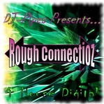 DJ PIPES - Rough Connectionz (Front Cover)
