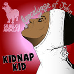 KIDNAP KID - The Apocalypse Of John (Front Cover)
