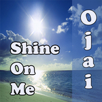 OJAI - Shine On Me (Front Cover)