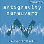 UEBERSCHALL - Antigravity Maneuvers (Sample Pack Elastik Soundbank) (Front Cover)