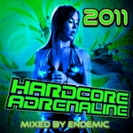 ENDEMIC/VARIOUS - Hardcore Adrenaline 2011 (mixed by Endemic) (unmixed tracks) (Front Cover)