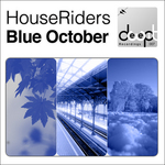 HOUSERIDERS - Blue October (Front Cover)