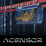 ACENSOR - Transportation EP (Front Cover)
