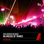 Nu Breeds Of Trance Vol 6