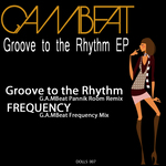 GAMBEAT - Groove To The Rhythm EP (Front Cover)