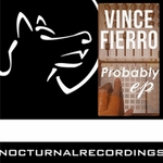FIERRO, Vince - Probably EP (Front Cover)
