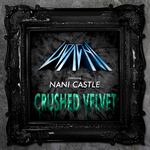 UDACHI feat NANI CASTLE - Crushed Velvet (Front Cover)