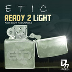 ETIC - Ready 2 Light EP (Front Cover)