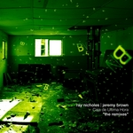 NICHOLES, Ray/JEREMY BROWN - Caja De Ultima Hora (remixes) (Front Cover)