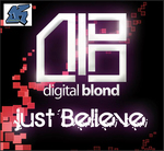 DIGITAL BLOND - Just Believe EP (Front Cover)