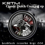 KRTM - Classic Dutch Cooking - EP (Front Cover)