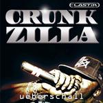 UEBERSCHALL - Crunkzilla (Sample Pack Elastik Soundbank) (Front Cover)