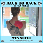 SMITH, Wes - Back To Back (DJ Fixx Remix) (Front Cover)