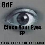 GDF - Close Your Eyes EP (Front Cover)