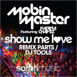 MOBIN MASTER - Show Me Love Remix Parts (Front Cover)
