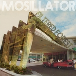 MOSILLATOR - Filtered Forest (Front Cover)