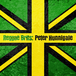 HUNNIGALE, Peter - Reggae Brits: Peter Hunnigale (Front Cover)