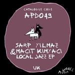 YILMAZ, Sarp/MACIT KIMYACI - Lokal Jazz EP (Front Cover)