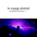 Le Voyage Abstrait Vol 2