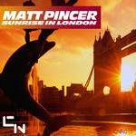 PINCER, Matt - Sunrise In London (Front Cover)