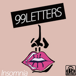 99 LETTERS - Insomnia EP (Front Cover)