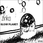 ZINKO - Slow Planet (Front Cover)