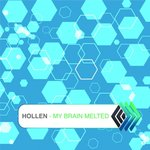HOLLEN - My Brain Melted (Front Cover)