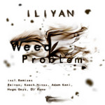 ILIYAN - Weed Problem EP (Front Cover)