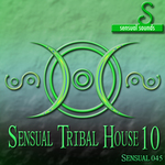 VARIOUS - Sensual Tribal House #10 (Front Cover)