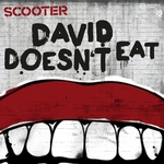 SCOOTER - David Doesn't Eat (Front Cover)