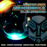 AUDIOBOTZ - Club Steppin EP (Front Cover)