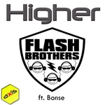 FLASH BROTHERS feat BONSE - Higher 2011 (Front Cover)