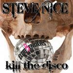 NICE, Steve - Kill The Disco (Front Cover)