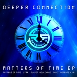 DEEPER CONNECTION - Matters Of Time EP (Front Cover)