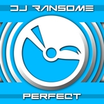 DJ RANSOME - Perfect (Front Cover)