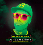 GENERAL TRIX - Green Light (Front Cover)
