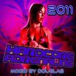 DOUGLAS/VARIOUS - Hardcore Adrenaline 2011: Mixed By Douglas (Front Cover)