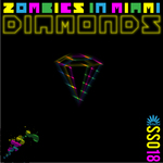 ZOMBIES IN MIAMI - Diamonds (Back Cover)