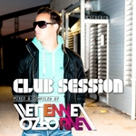 Club Session (mixed by Etienne Ozborne)