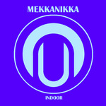 MEKKANIKKA - Indoor (Front Cover)