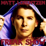LORENTZEN, Matt - Freak Show (Front Cover)