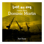 MARTIN, Dominic - Family Affair: Dominic Martin (Part Three) (Front Cover)