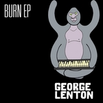 LENTON, George - Burn EP (Front Cover)